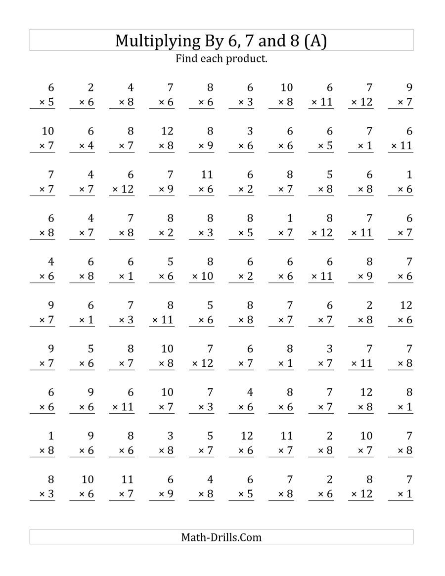 The Multiplying 1 To 12 By 6 7 And 8 A Math Worksheet Printable Multiplication Worksheets Multiplication Facts Worksheets Math Fact Worksheets