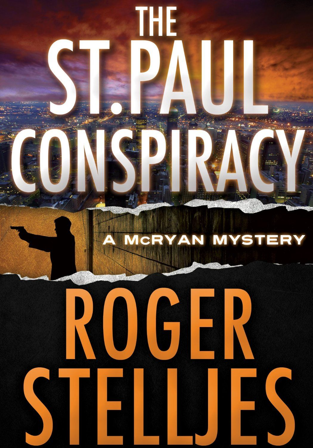 Amazon Com The St Paul Conspiracy Thriller Mcryan Mystery Series Ebook Roger Stelljes Kindle Store Suspense Books Mystery Series Mystery Thriller