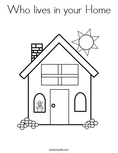 Who Lives In Your Home Coloring Page House Colouring Pages Preschool Coloring Pages Coloring Pages