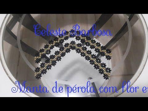 Manta de pérola com flor erizada - YouTube