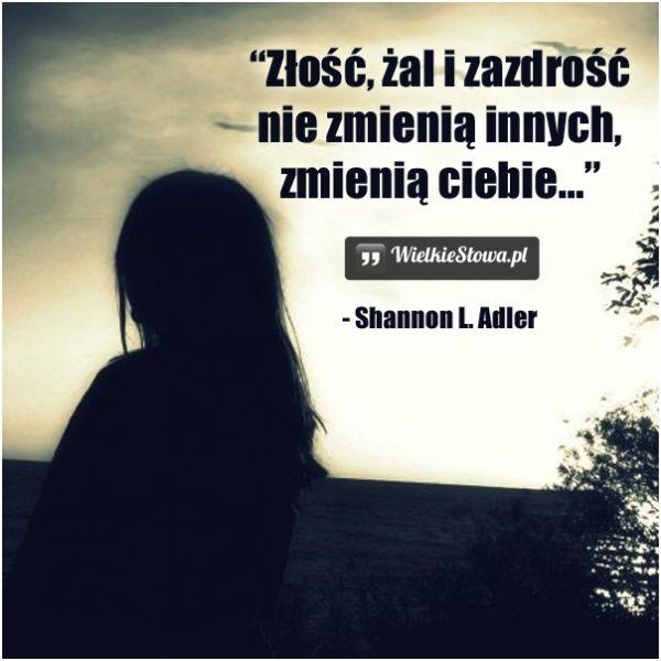 Złość żal I Zazdrość Nie Zmienią Innych Adler Shannon L Ból