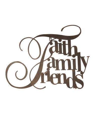 Take A Look At This Faith Family Friends Wall Décor By Vip International On