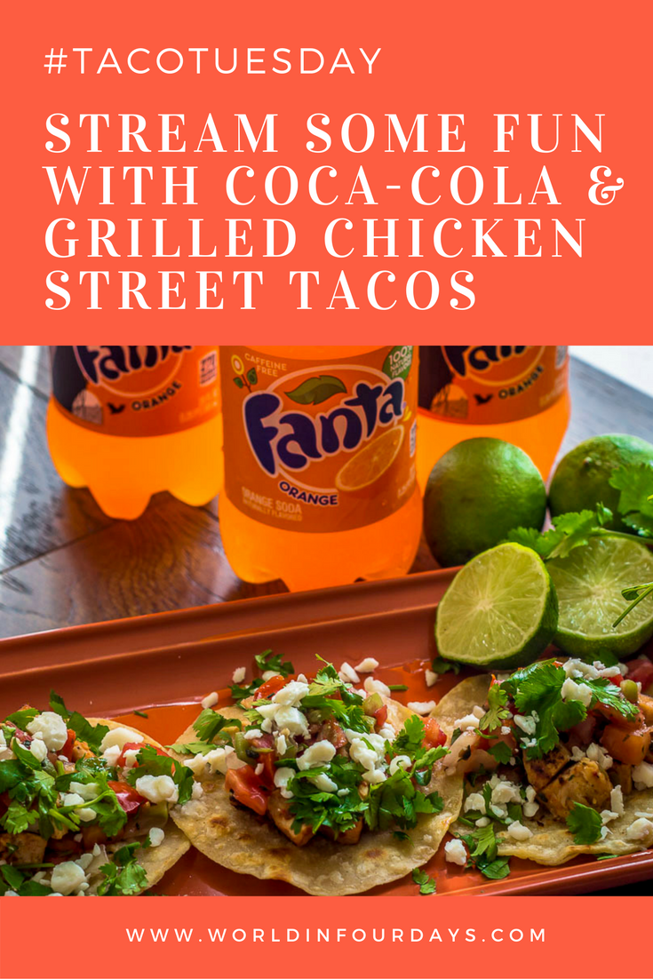 Photo of Stream fun with Coca-Cola and grilled Chicken Street Tacos