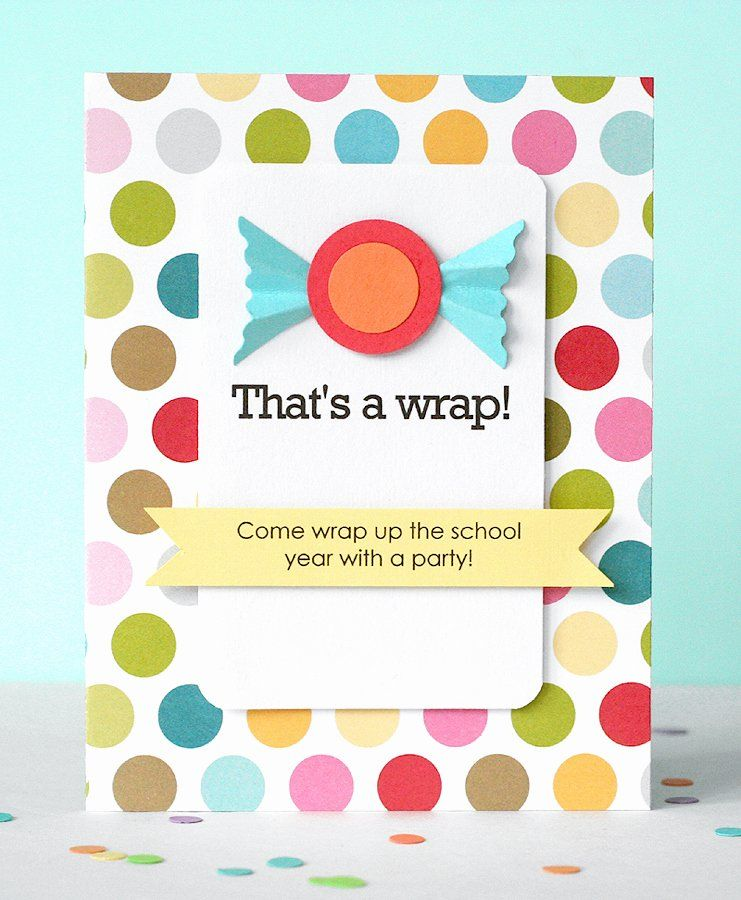 It Works Wrap Party Invitation Lovely Be Different Act Normal End Of School Year Party Ideas School Celebration End Of School Year Party Invitations