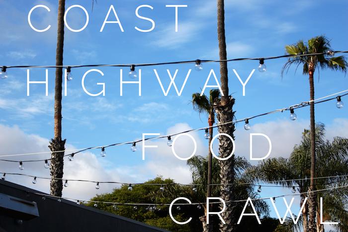 Coast Highway Oceanside Ca The Food Crawl Food Crawl