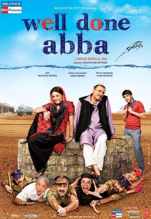 Well Done Abba Is A 2010 Political Satire Hindi Film Directed By