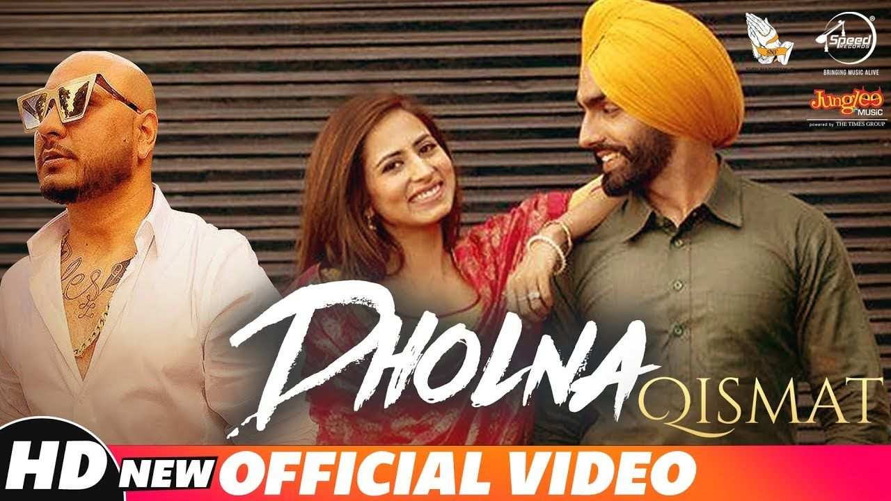 Dholna (Full Video) | Qismat | Ammy Virk | Sargun Mehta | B Praak