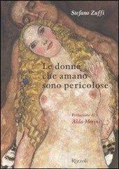 Le donne sono pericolose, Stefano Zuffi (Rizzoli, 2008)