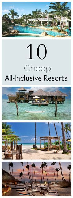 Places That Are Even Better During The Winter Theres no gloominess at these 10 unbelievably cheap all-inclusive resorts this Fall... Just Summer forever