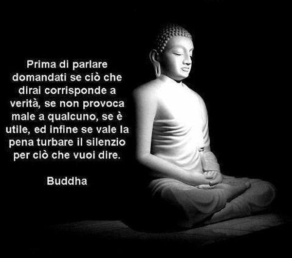 Le Piu Belle Frasi Di Budda Prima Di Parlare Citazioni