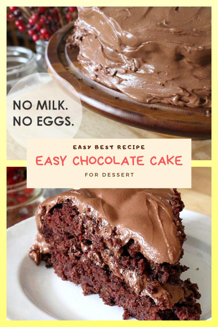 EASY CHOCOLATE CAKE FOR DESSERT NO MILK NO EGG | Desserts