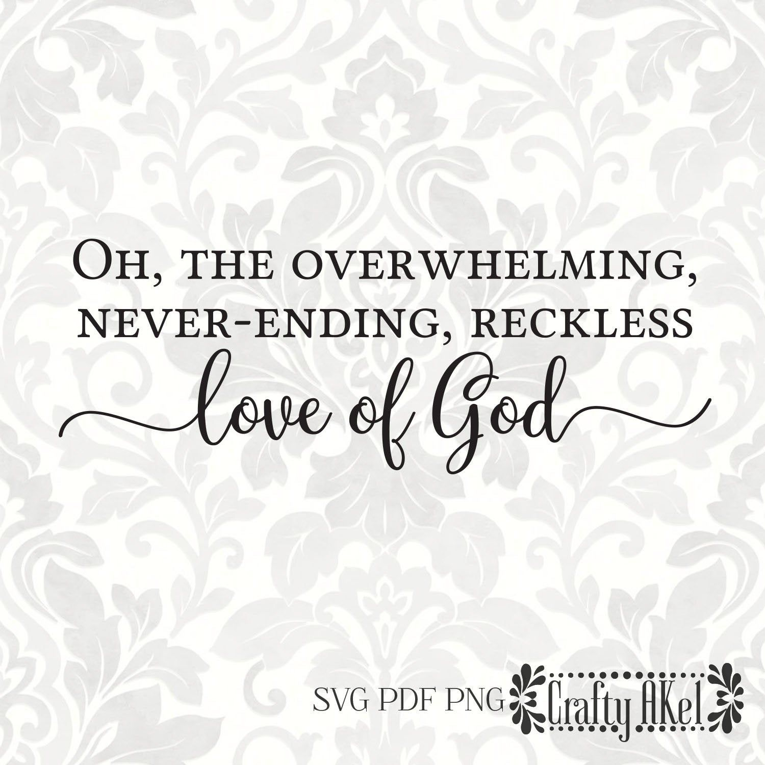 Download Oh, the overwhelming, never-ending, reckless love of God ...
