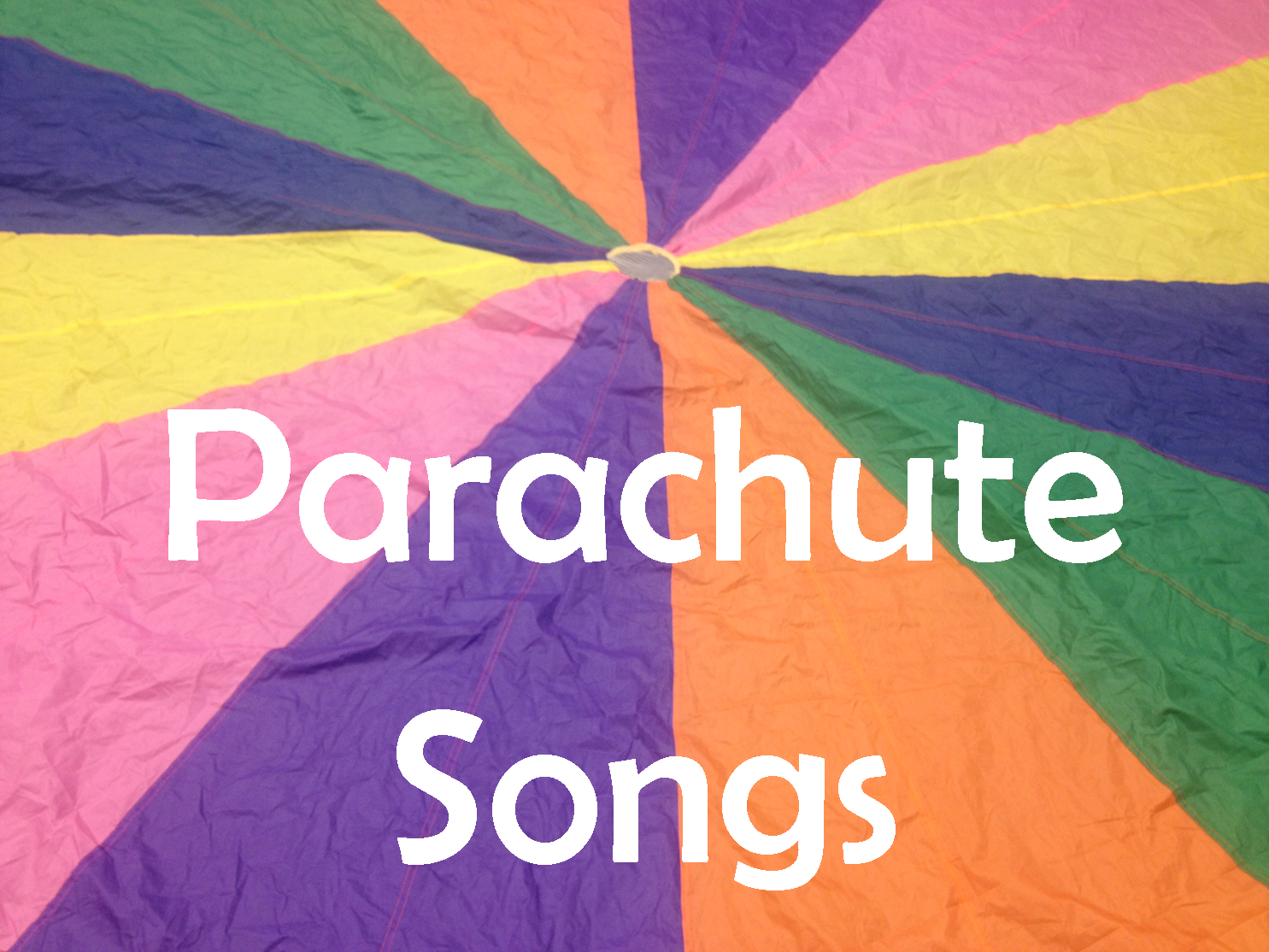Parachute Playtime Songs