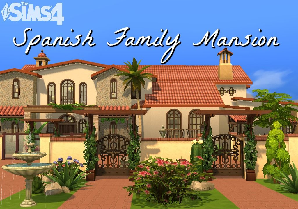 The Sims 4 Houses Spanish Mansion Https Www Youtube Com Watch V Aps6g90ej9w The Sims 4 Lots Sims 4 House Design Sims 4 Houses