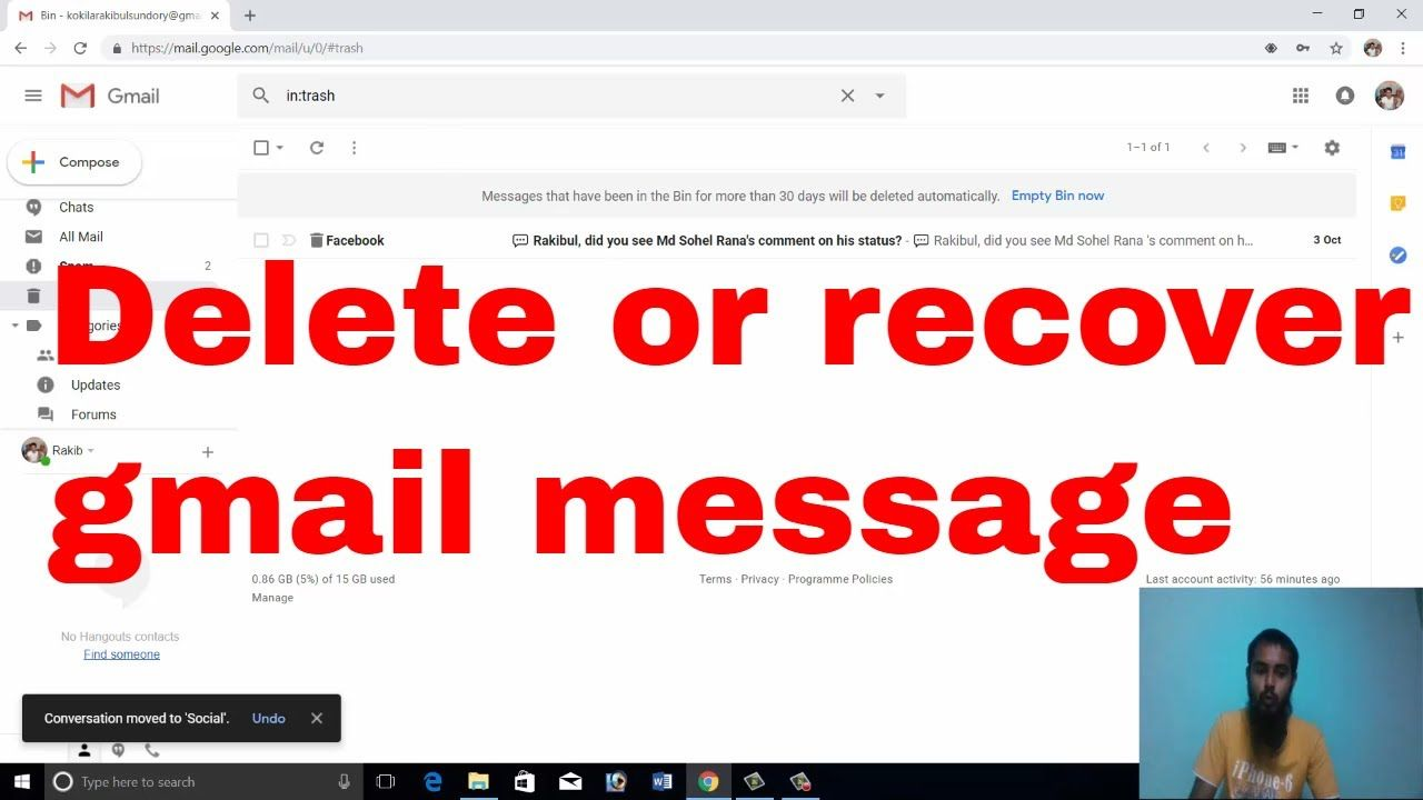 How To Delete Or Recover Deleted Gmail Message And Permanently Delete Bi Learn Social Media Messages Social Media