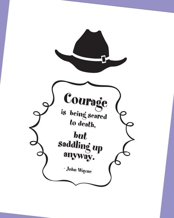 Cowboy Wall Art John Wayne Quote About Courage By Luvineveryminute 10 00 John Wayne Quotes Courage Quotes Cowboy Wall Art
