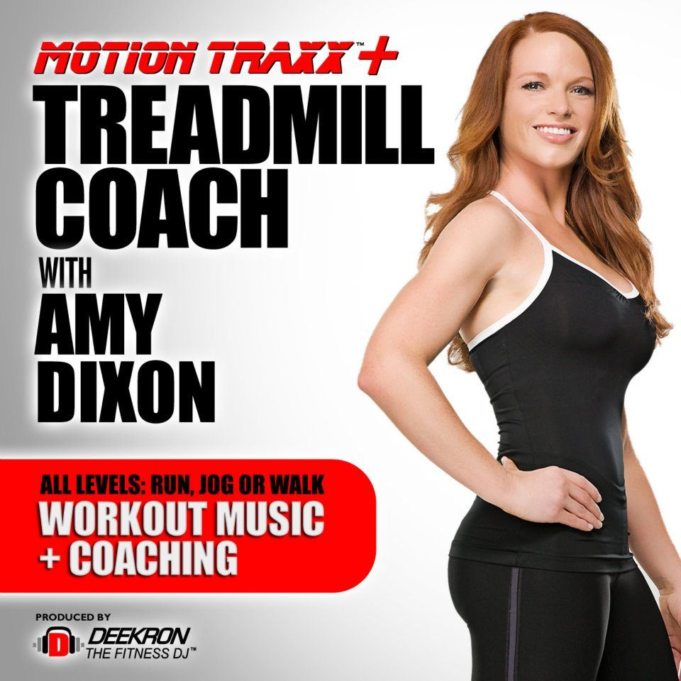 Treadmill Coach With Amy Dixon Workout Music Fitness Instructor Workout