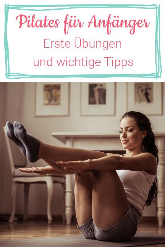 Pilates für Anfänger: Erste Übungen und wichtige Infos,  #Anfänger #erste #Fitness #für #gesundundfi...