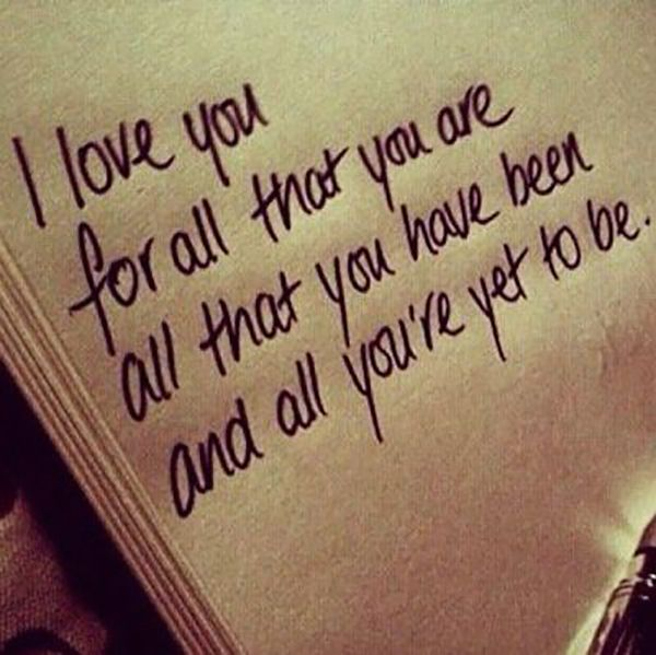 Tell him that you'll love him no matter what.