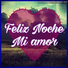 Imagen Relacionada Corazon Pinterest Amor Buenas Noches Y