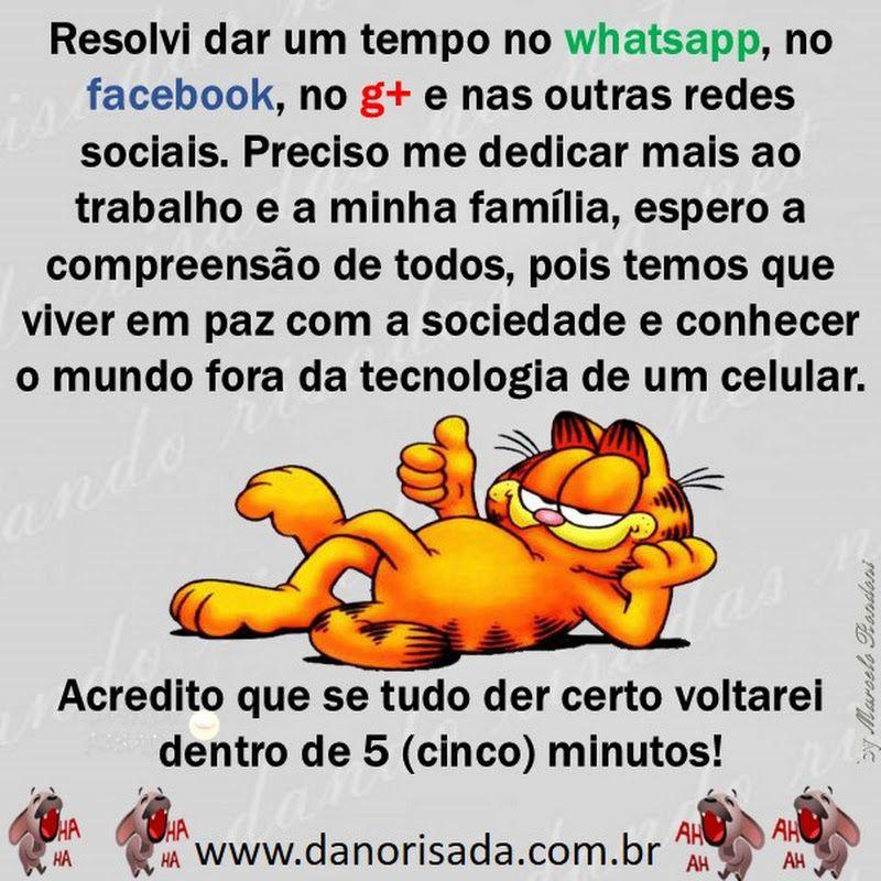 Resolvi Dar Um Tempo No Whatsapp No Facebook No G E Nas
