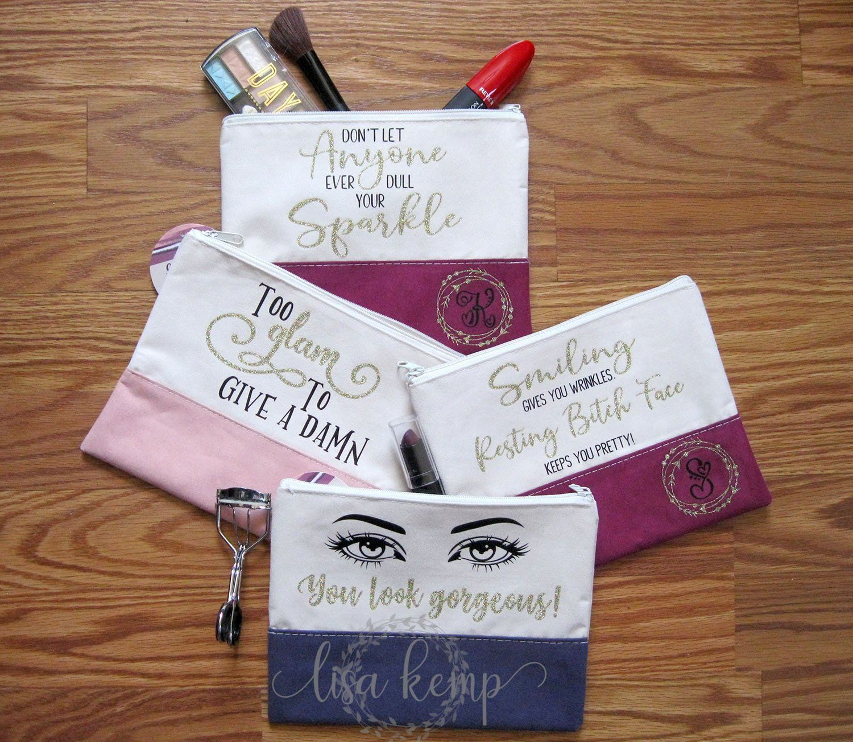 Makeup Bags with Sayings Custom makeup bags, Diy makeup