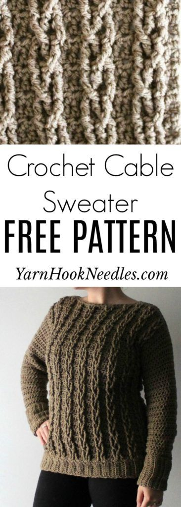 Your First Crochet Cable Sweater Project Crochet Cable Crochet Cable Stitch Crochet