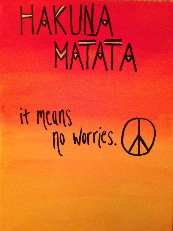 Hakuna Matata - It means no worries. Canvas Art | Canvas ...