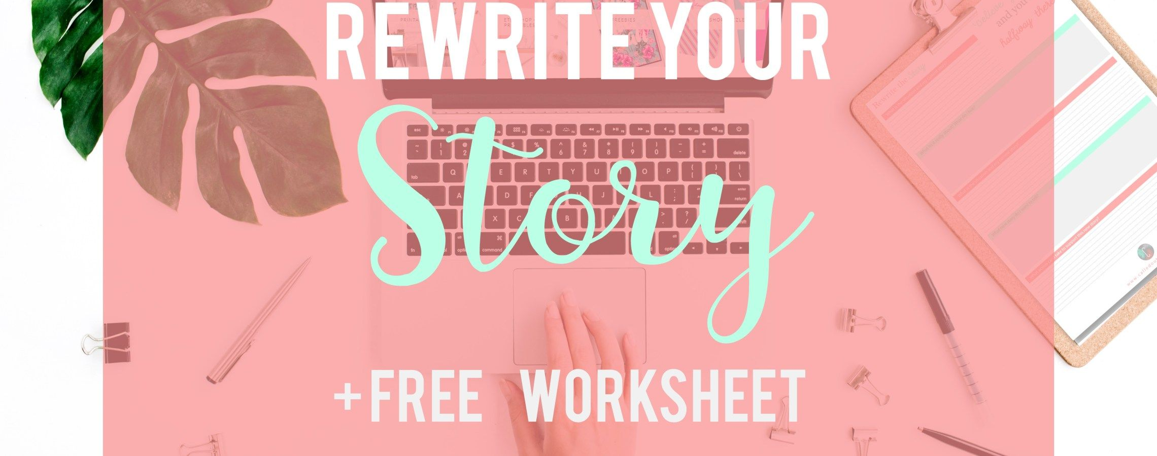 Rewrite Your Story Worksheet Free Printables