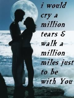 I'd walk a thousand miles, if i could just see you.....tonight