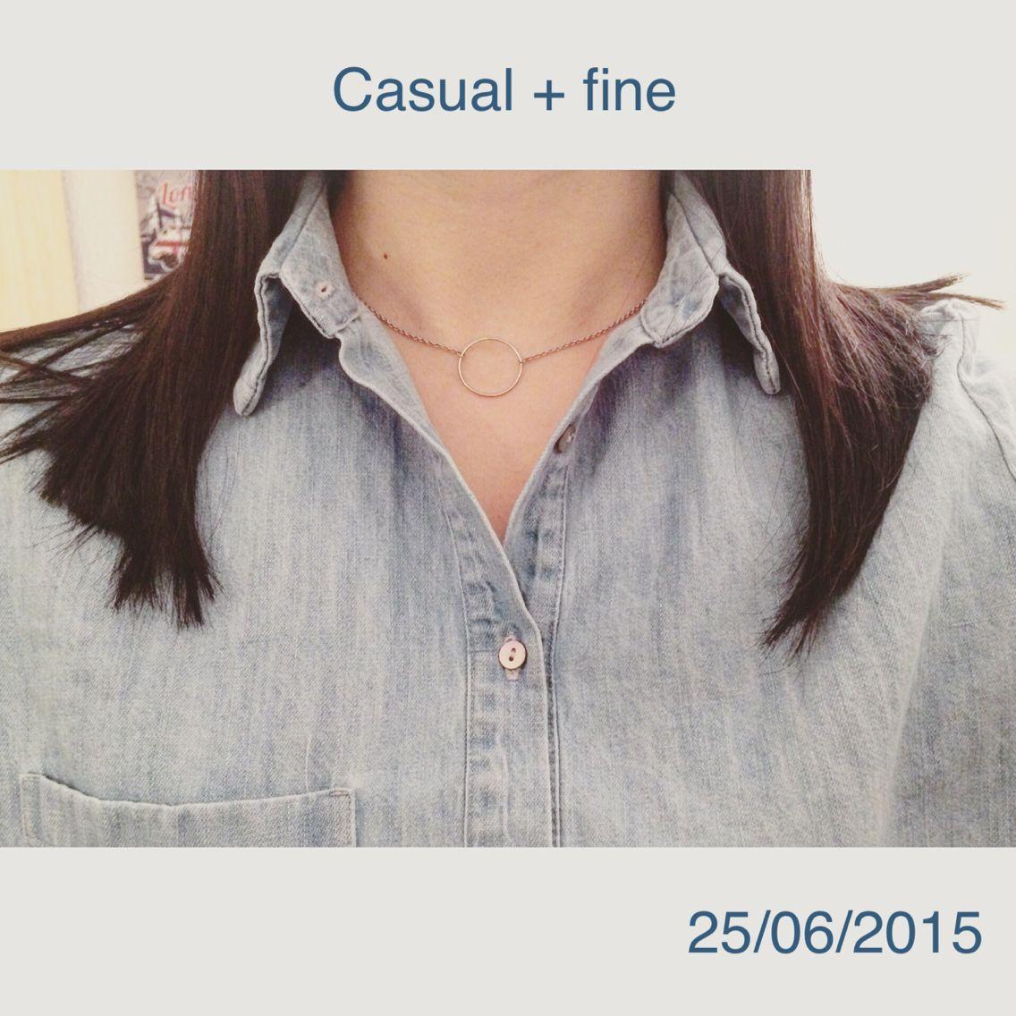 Casual + fine