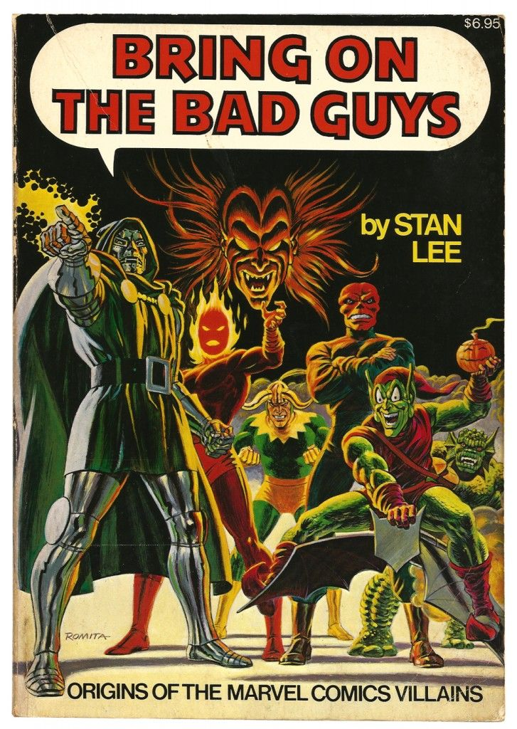 Bring On The Bad Guys | Stan Lee | Origins of the Marvel Comics Villains