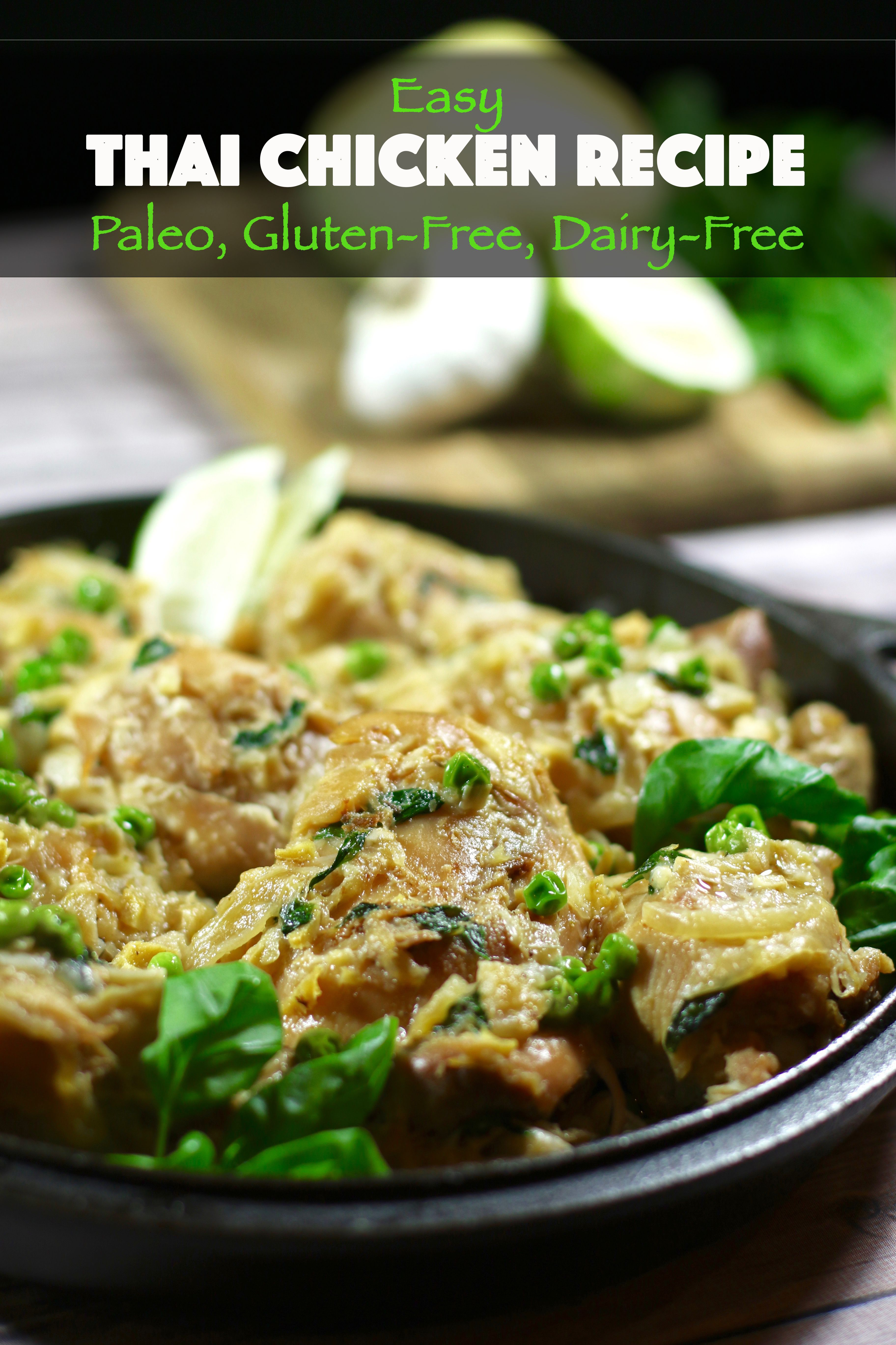 Easy Thai Chicken Recipe Paleo Gluten Free Dairy Free Recipe