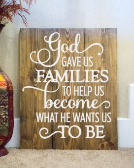 God Gave us Families Wood Sign  Family wood sign