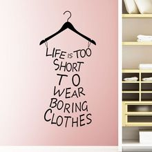 Hot Wall Stickers Home Decor Life Is Too Short To Wear Boring ...