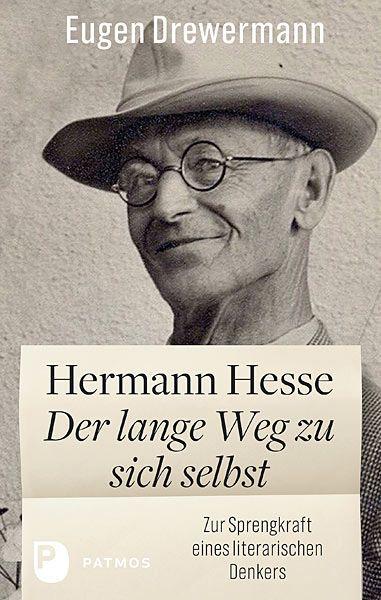 Eugen Drewermann: Hermann Hesse – Der lange Weg zu sich selbst / Buchtipp I /2020