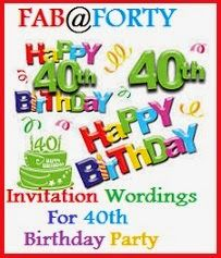 Sample Invitation Wordings For 40th Birthday Party