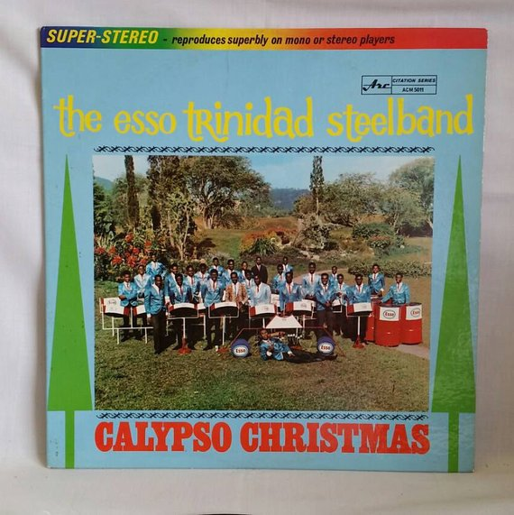 Calypso Christmas - Esso Trinidad Steelband Christmas Album - 1967 Reggae Christmas LP in 2019 ...