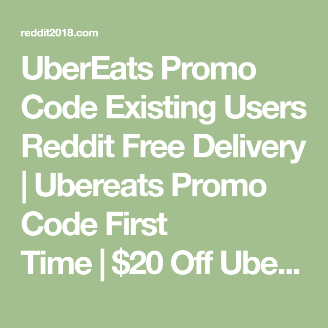 ubereats promo codes for existing users 2018