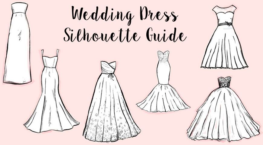 A Guide To 6 Basic Wedding Dress Silhouettes The Best Dresses