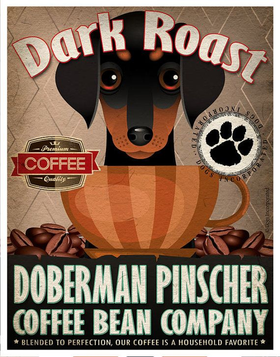 Doberman Pinscher Coffee Bean Company Original by DogsIncorporated, $29.00