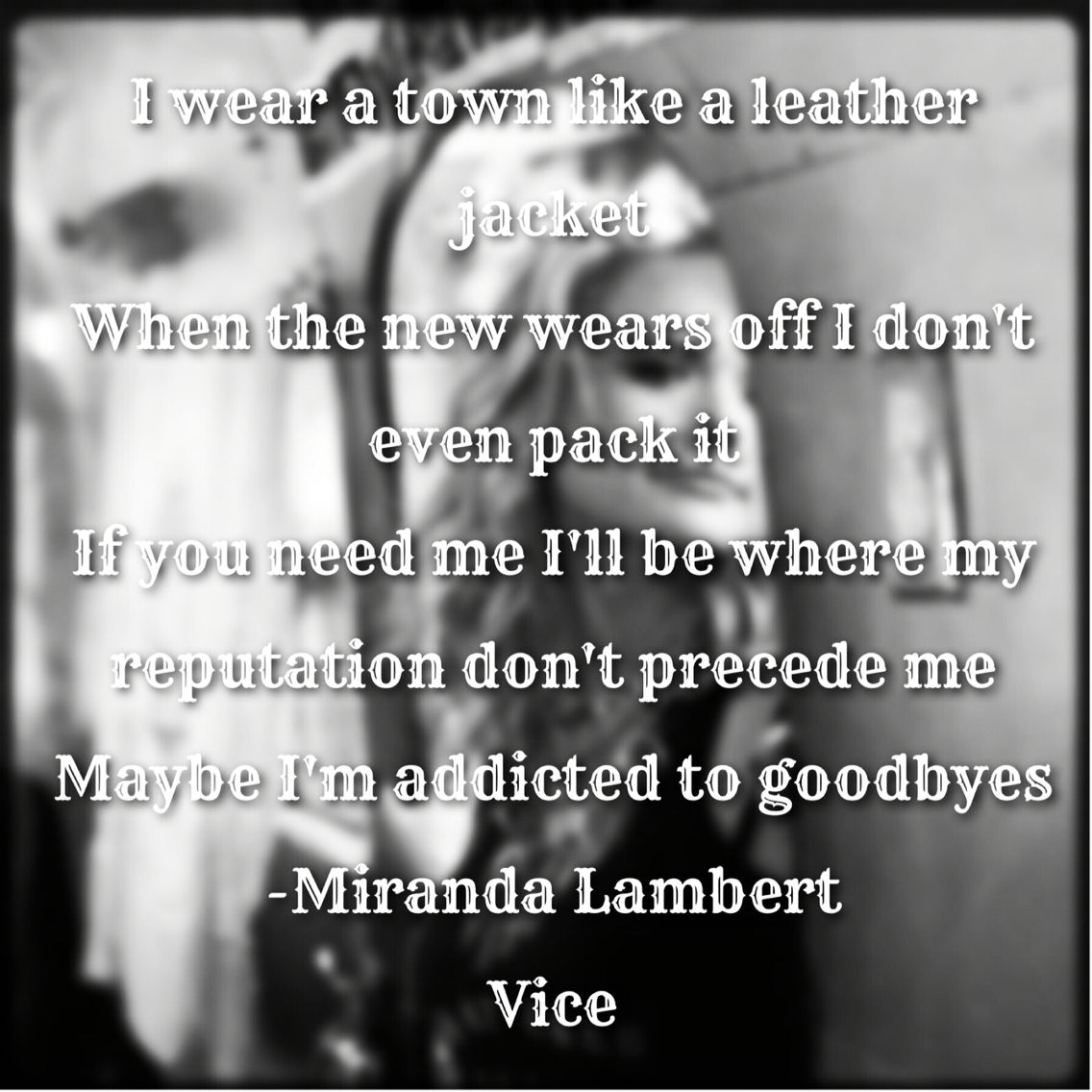 Vice lyrics Miranda Lambert | Country Music Song Lyrics | Pinterest ...