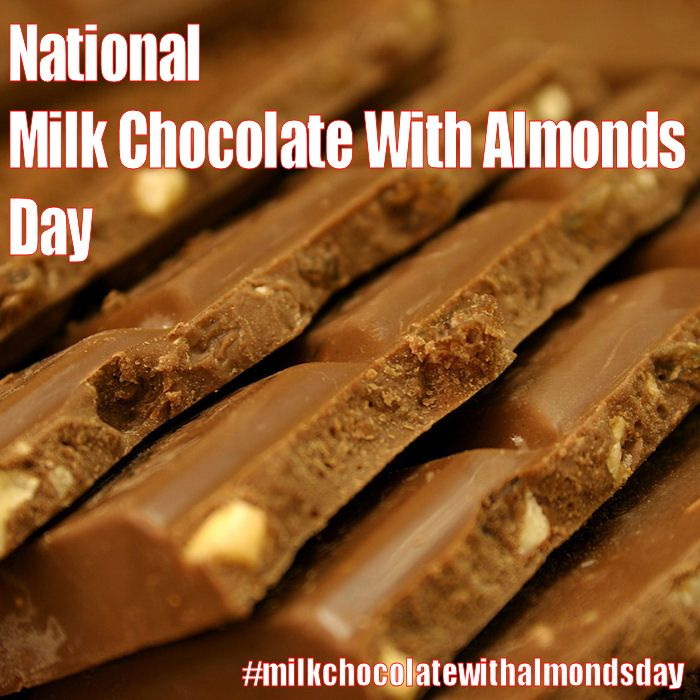 National Milk Chocolate With Almonds Day July 8 2016 Chocolate Milk Food Chocolate