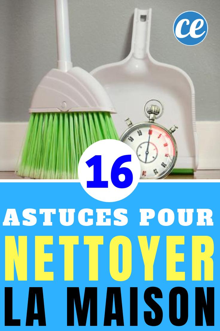 16 astuces qui changeront À jamais votre façon de nettoyer votre