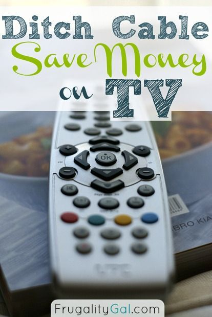 Frugal Living Idea   Ditch Cable And Save Money On Tv