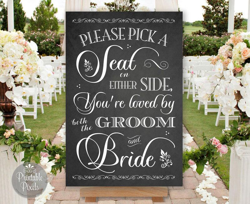 Pick A Seat Not Side Printable Wedding Sign Chalkboard Style Loved By Both Groom Bride No Seating Plan Nsp9c