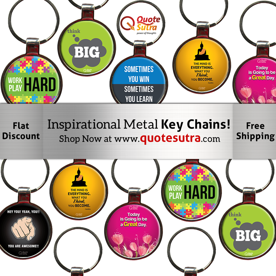 Pin by Quotesutra on Keychains by QuoteSutra | Key quotes