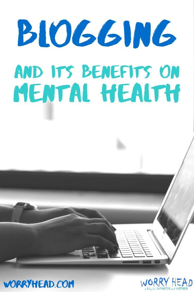 Blogging and mental well being. Writing is extremely helpful for maintaining your mental wellness.