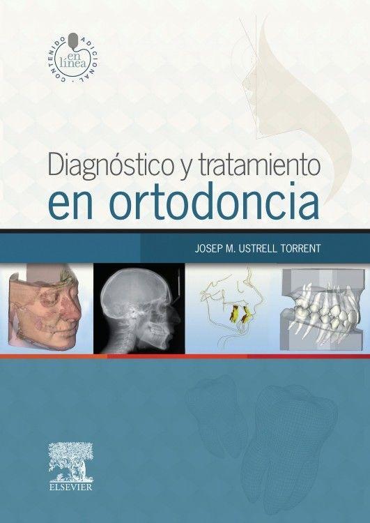 """""""Diagnóstico y tratamiento en ortodoncia"""" / editor: Josep M. Ustrell Torrent. Barcelona : Elsevier, cop. 2016. Matèries : Ortodòncia. #nabibbell"""