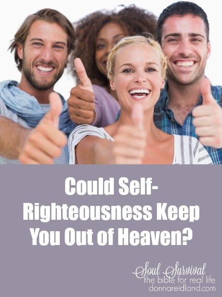 Could self righteousness keep you out of heaven march 24 could self righteousness keep you out of heaven march 24 righteousness heavens and faith prayer solutioingenieria Images